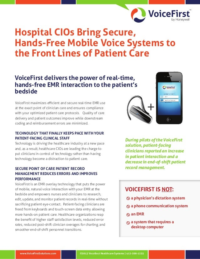 ©2013 Vocollect Healthcare Systems | 412-206-1225www.VoiceFirstSolutions.com Hospital CIOs Bring Secure, Hands‑Free Mobile...