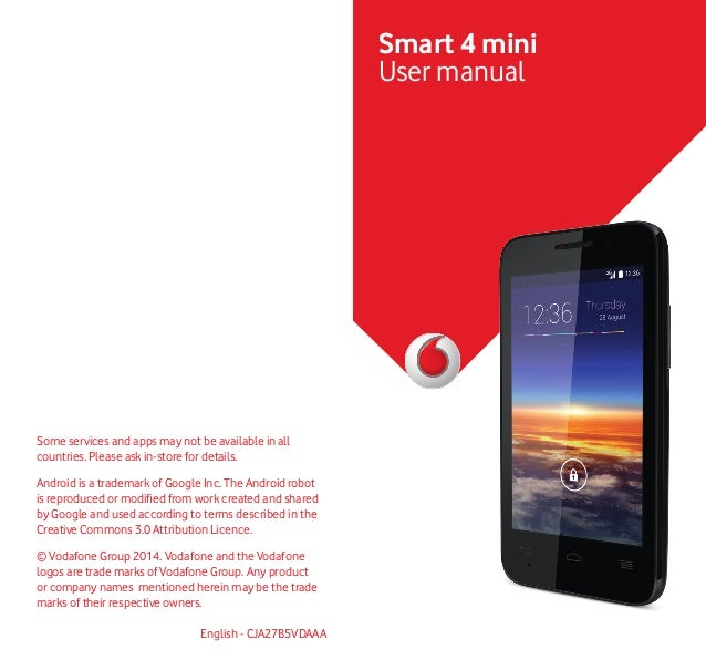 Some services and apps may not be available in all countries. Please ask in-store for details. Android is a trademark of G...