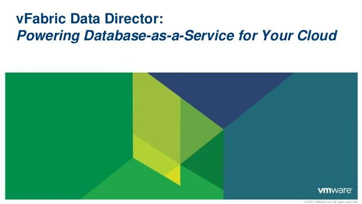 vFabric Data Director:Powering Database-as-a-Service for Your Cloud<br />