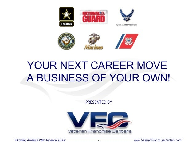 YOUR NEXT CAREER MOVE        A BUSINESS OF YOUR OWN!                                      PRESENTED BYGrowing America With...