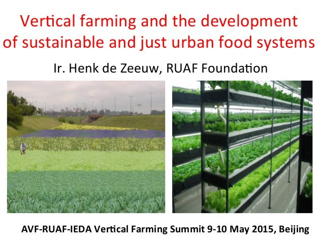 Ver$cal  farming  and  the  development   of  sustainable  and  just  urban  food  systems   Ir. ...