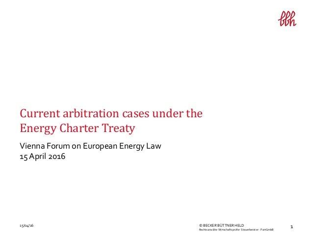 115/04/16 © BECKER BÜTTNER HELD Rechtsanwälte Wirtschaftsprüfer Steuerberater · PartGmbB Vienna Forum on European Energy L...