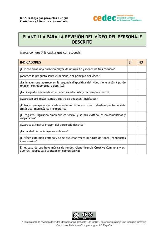 REA Trabajo por proyectos. Lengua Castellana y Literatura. Secundaria PLANTILLA PARA LA REVISIÓN DEL VÍDEO DEL PERSONAJE D...