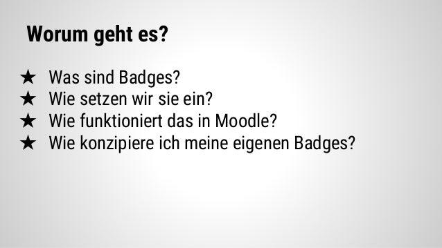 Digital Badges (nicht nur) auf Moodle Slide 2