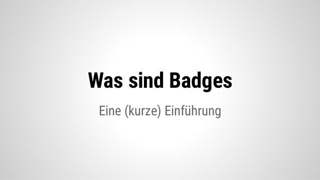 Digital Badges (nicht nur) auf Moodle Slide 3