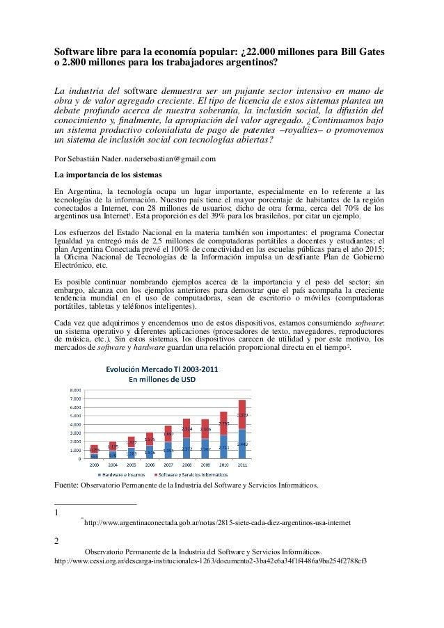 Software libre para la economía popular: ¿22.000 millones para Bill Gates o 2.800 millones para los trabajadores argentino...