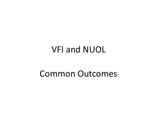 VFI and NUOL Common Outcomes