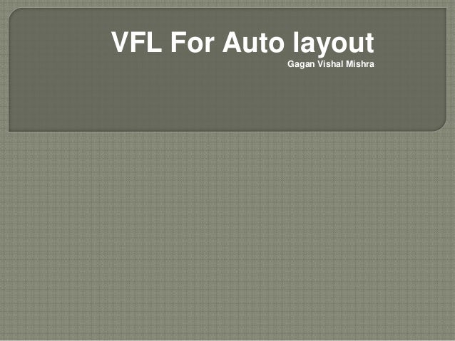 VFL For Auto layout Gagan Vishal Mishra