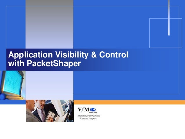 Application Visibility & Controlwith PacketShaper
