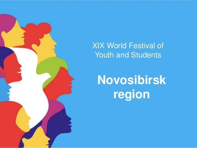 XIX World Festival of Youth and Students Novosibirsk region
