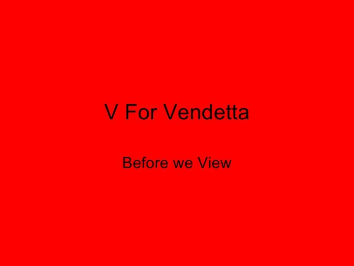 V For Vendetta Before we View