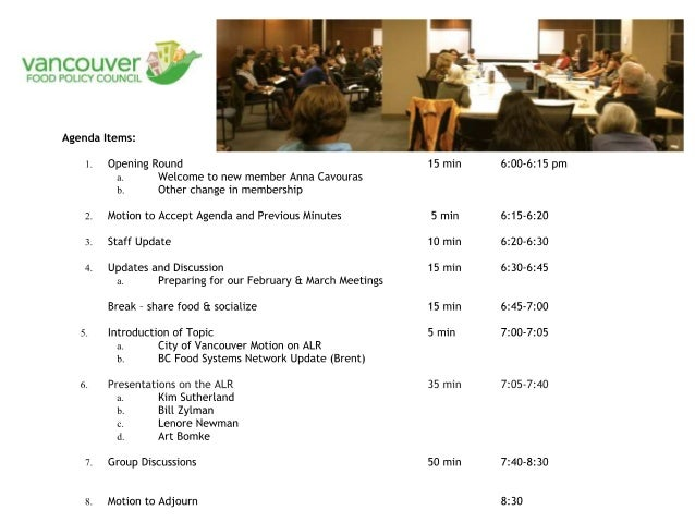 Feb 19 – VFPC 2014 Workplan      Review VFPC Goals and Policies COV & Vancouver Food Strategy Update Working Group upd...