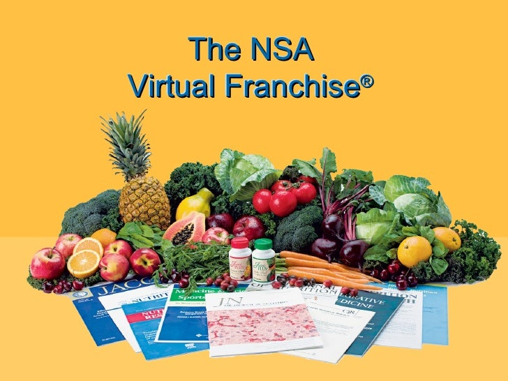 The NSA  Virtual Franchise ®   The NSA  Virtual Franchise ®