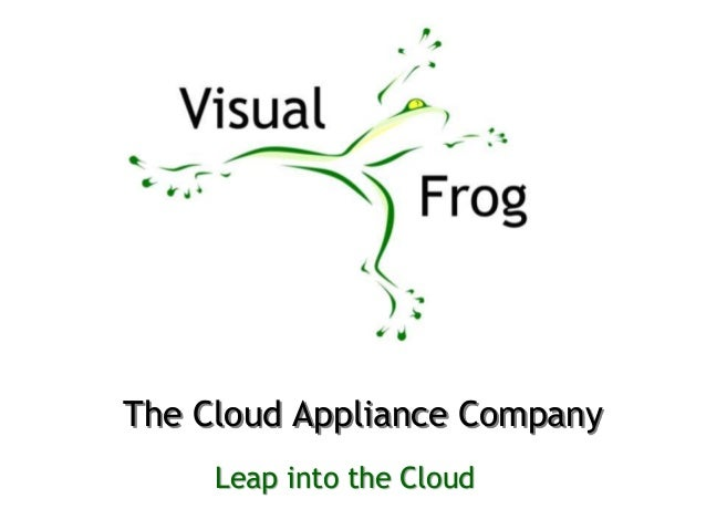 The Cloud Appliance Company Leap into the Cloud