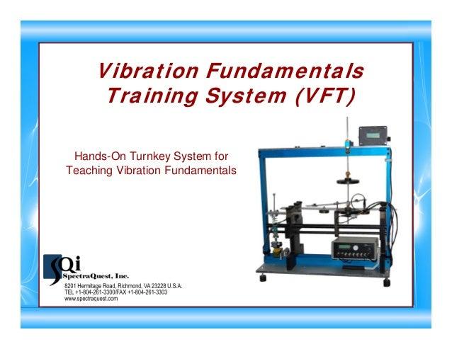 Vibration Fundamentals Training System (VFT) Hands-On Turnkey System for Teaching Vibration Fundamentals