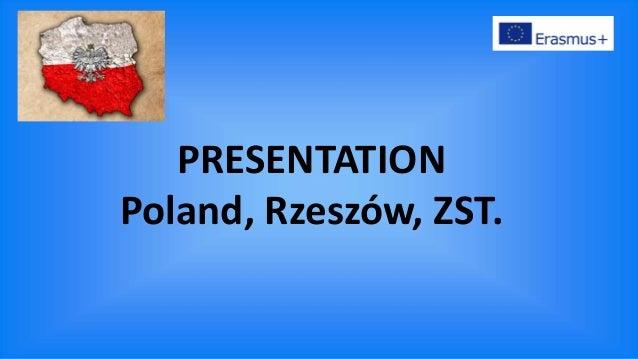 PRESENTATION Poland, Rzeszów, ZST.