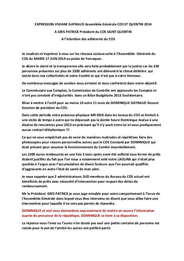 EXPRESSION VIVIANE GAYRAUD Assemblée Générale COS ST QUENTIN 2014 A GRIS PATRICK Président du COS SAINT QUENTIN A l'intent...
