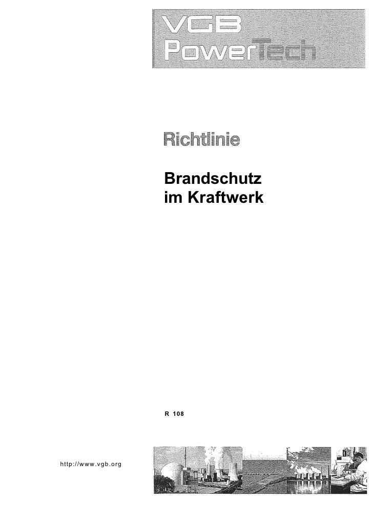 Brandschutz                      im Kraftwerk                          R 108     http://www.vgb.org