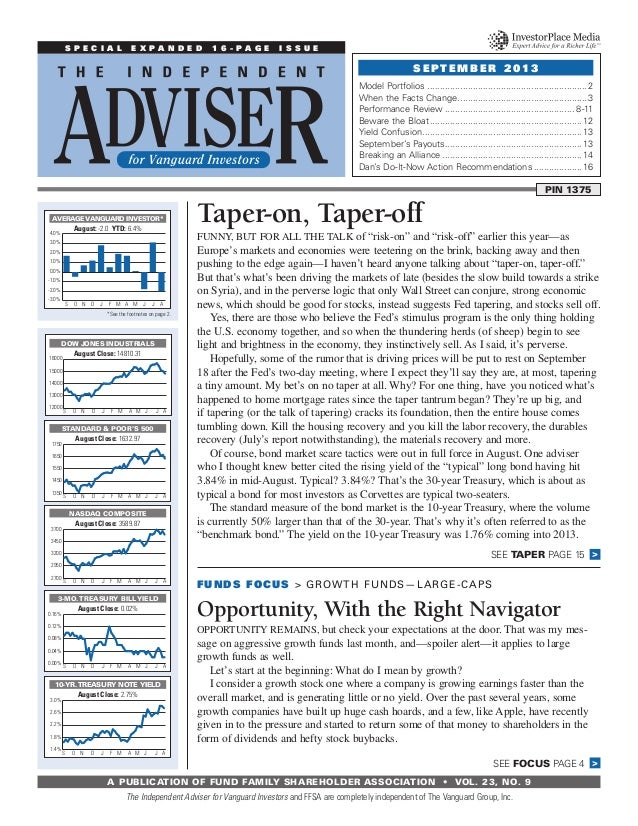 APUBLICATIONOF FUNDFAMILY SHAREHOLDERASSOCIATION  •  Vol. 23, No. 9 Taper-on, Taper-off Funny, but for all the talk of...