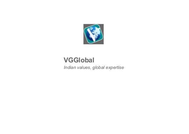VGGlobal Indian values, global expertise