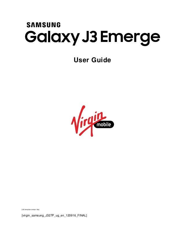 User Guide [UG template version 16a] [virgin_samsung_J327P_ug_en_120916_FINAL]