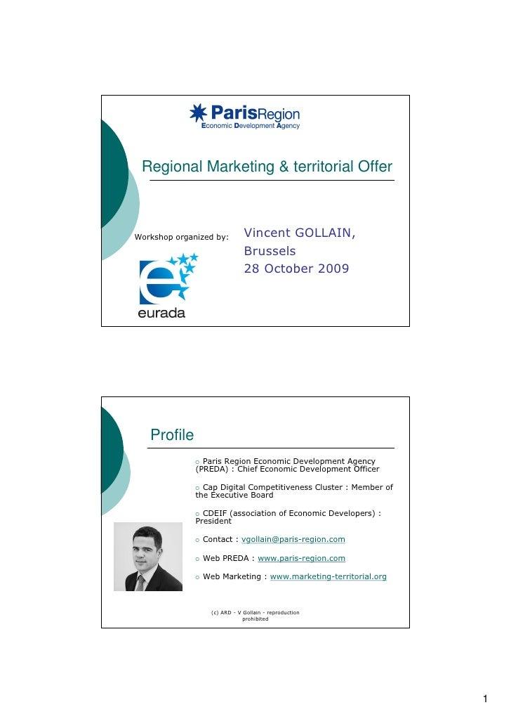 Regional Marketing & territorial Offer    Workshop organized by:       Vincent GOLLAIN,                              Bruss...