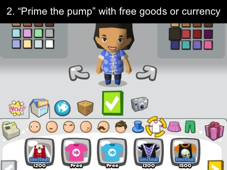 """2. """"Prime the pump"""" with free goods or currency"""