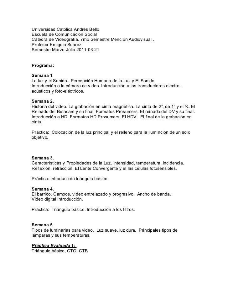 Universidad Católica Andrés BelloEscuela de Comunicación SocialCátedra de Videografía. 7mo Semestre Mención Audiovisual .P...