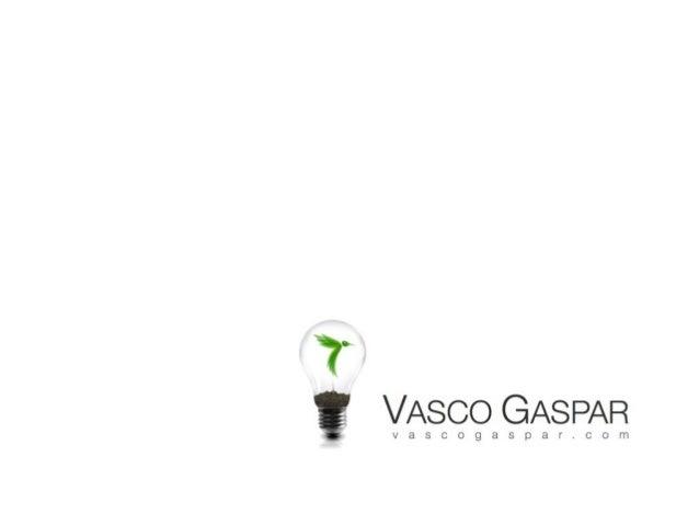 ©vascogaspar.com Inspirando o florescimento do potencial humano nas organizações
