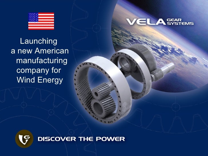 Launching  a new American manufacturing company for  Wind Energy