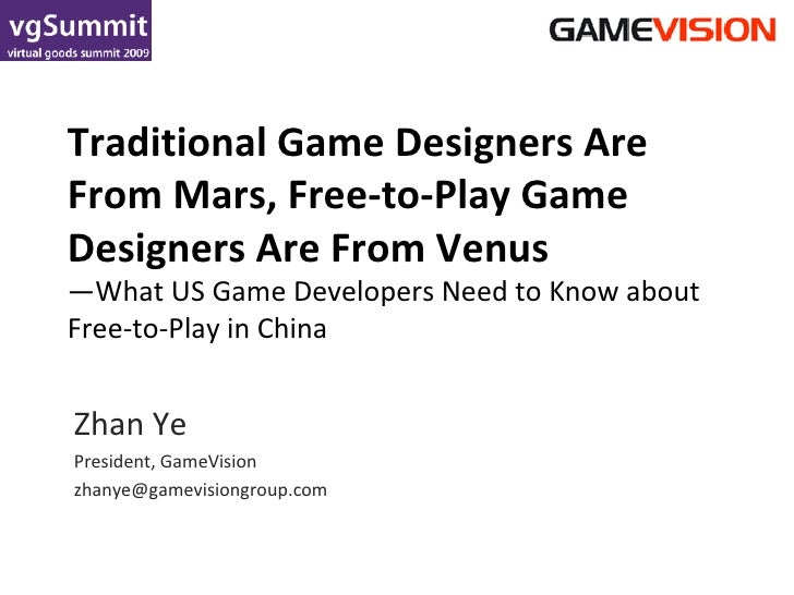 Traditional Game Designers Are From Mars, Free-to-Play Game Designers Are From Venus —What US Game Developers Need to Know...