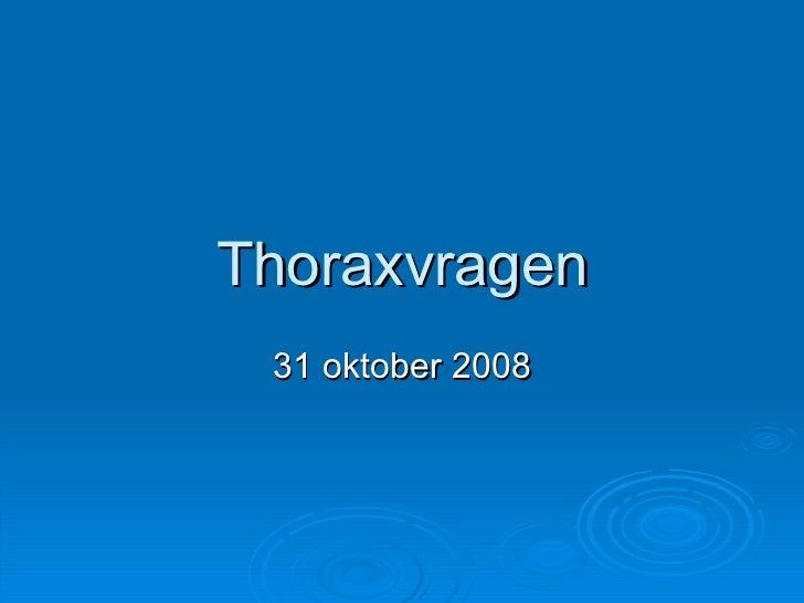 Thoraxvragen 31 oktober 2008