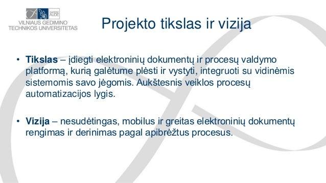 Paulius Nomgaudas.Renata Kananavičiūtė.Dokumentų ir procesų valdymo sistemos diegimas Agile principais pagal tipinę dokumentaciją.Agilepusryciai2019  Slide 3