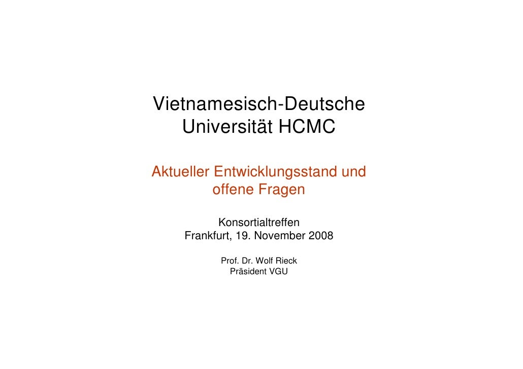 Vietnamesisch-Deutsche    Universität HCMC  Aktueller Entwicklungsstand und           offene Fragen            Konsortialt...