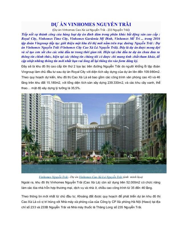 DỰ ÁN VINHOMES NGUYỄN TRÃI (Dự án Vinhomes Cao Xà Lá Nguyễn Trãi - 233 Nguyễn Trãi) Tiếp nối sự thành công của hàng loạt d...