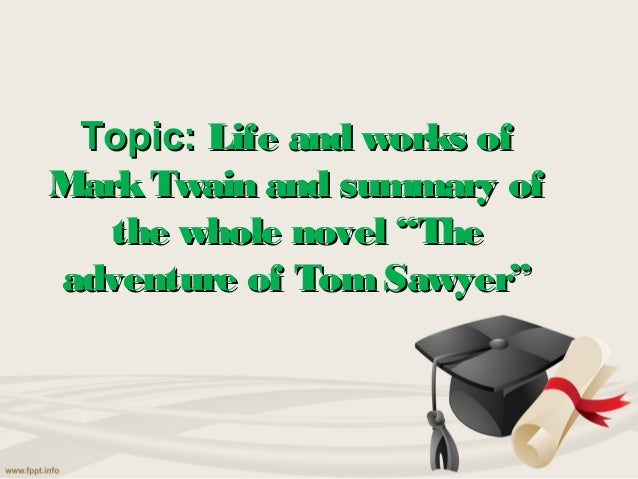 Book report on the adventures of tom sawyer by mark twain