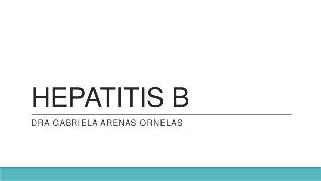 HEPATITIS BDRA GABRIELA ARENAS ORNELAS