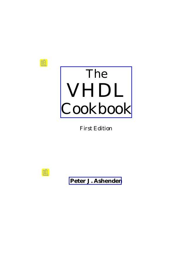 TheVHDLCookbook    First Edition Peter J. Ashenden