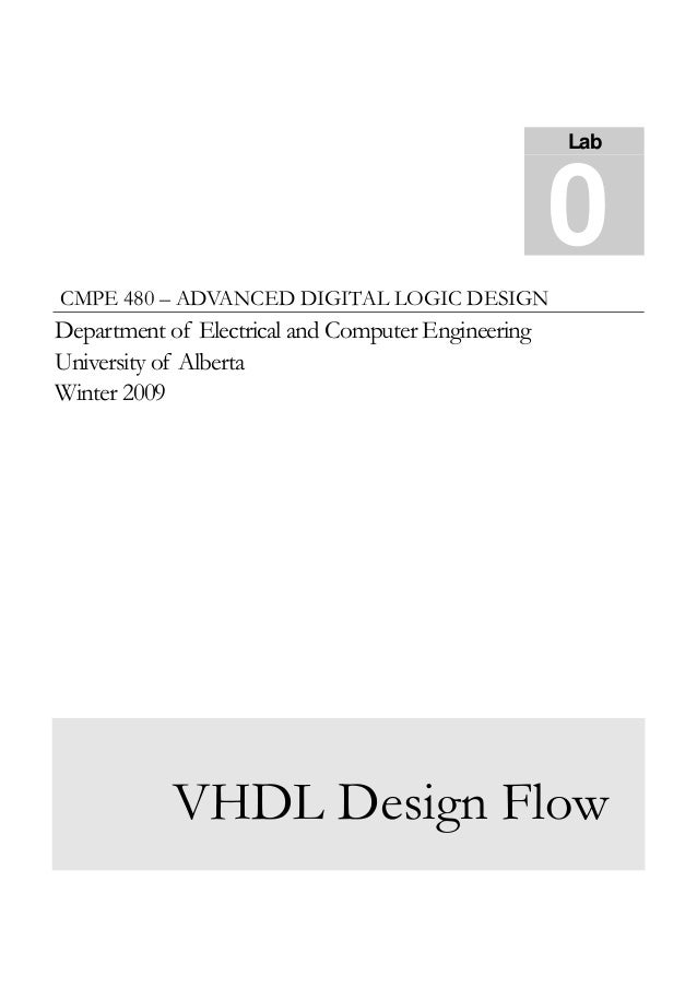 0 Lab  CMPE 480 – ADVANCED DIGITAL LOGIC DESIGN  Department of Electrical and Computer Engineering University of Alberta W...