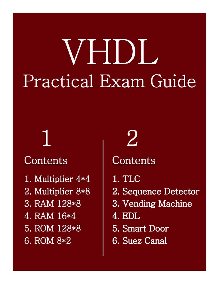 VHDLPractical Exam Guide      1                    2Contents              Contents1.   Multiplier 4*4   1.   TLC2.   Multi...
