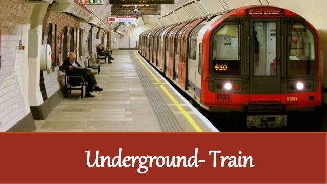 Underground- Train