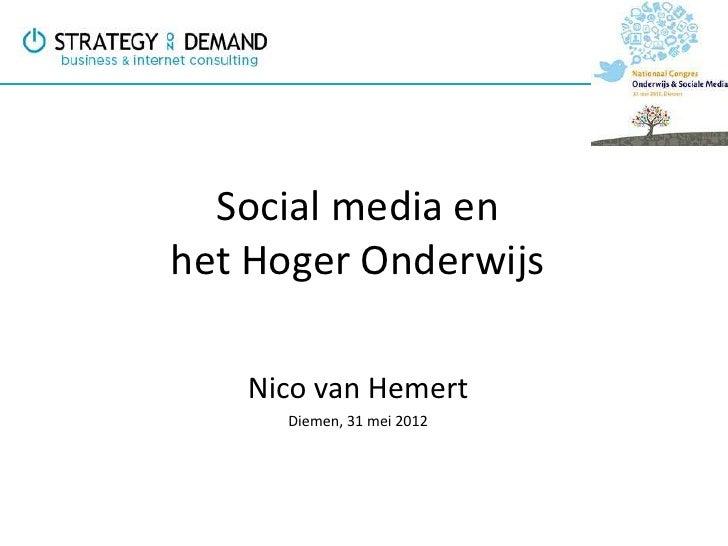 Social media enhet Hoger Onderwijs   Nico van Hemert     Diemen, 31 mei 2012