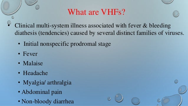 viral hemorrhagic fevers essay Of viral hemorrhagic fever,  all efforts to isolate or quarantine cases or their contacts of viral hemorrhagic fevers will depend on.