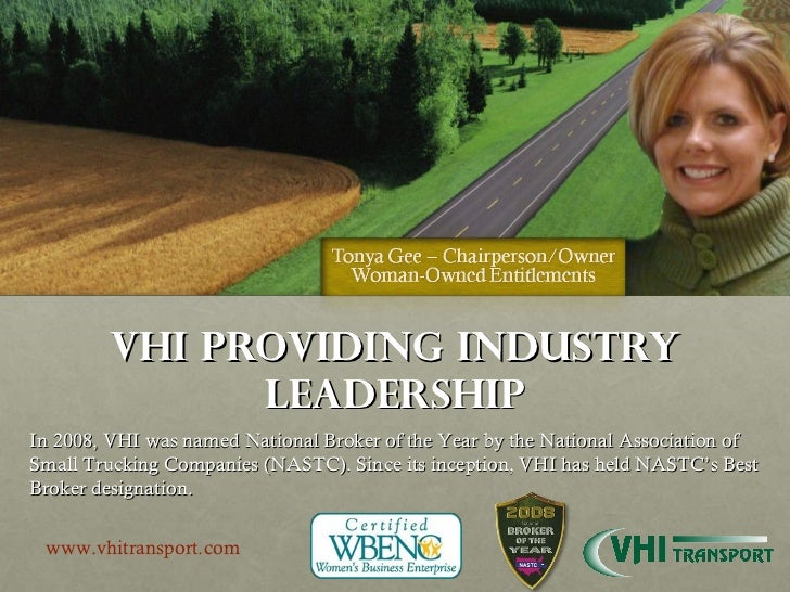 VHI Providing Industry Leadership In 2008, VHI was named National Broker of the Year by the National Association of Small ...