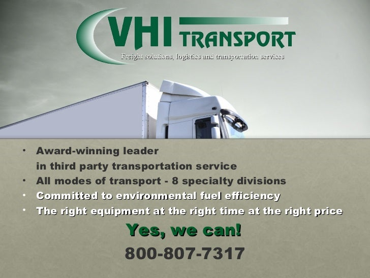 Freight solutions, logistics and transportation services <ul><li>Award-winning leader </li></ul><ul><li>in third party tra...