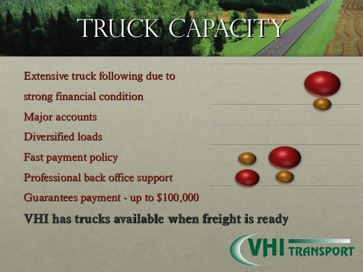 Truck Capacity <ul><li>Extensive truck following due to  </li></ul><ul><li>strong financial condition  </li></ul><ul><li>M...
