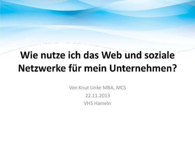 Von Knut Linke MBA, MCS 22.11.2013 VHS Hameln