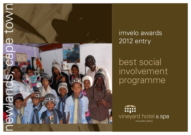newlands, cape town                      imvelo awards                      2012 entry                      best social   ...