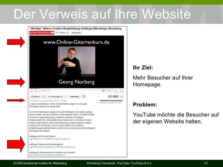 Der Verweis auf Ihre Website Ihr Ziel: Mehr Besucher auf Ihrer Homepage. Problem:   YouTube möchte die Besucher auf der ei...