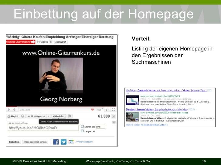 Einbettung auf der Homepage Vorteil: Listing der eigenen Homepage in den Ergebnissen der Suchmaschinen